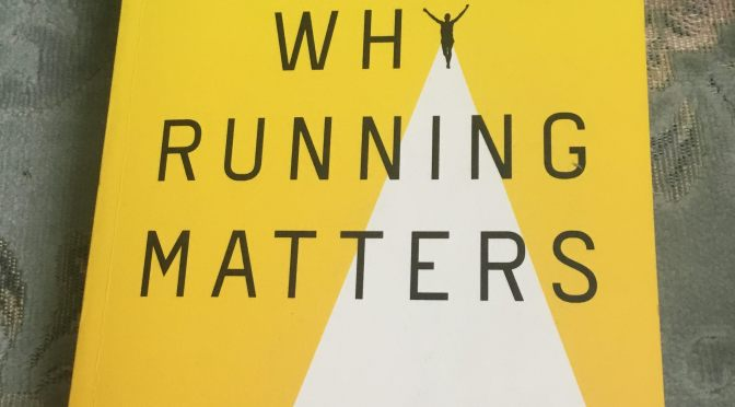 Book Review – Why Running Matters